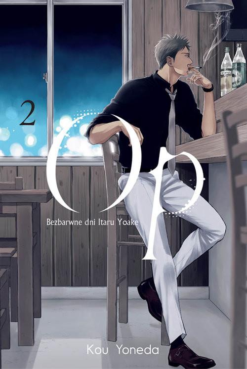 okładka Op Bezbarwne dni Itaru Yoake 2książka |  | Kou Yoneda