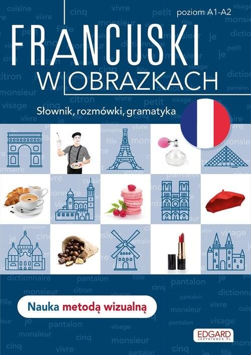 okładka Francuski w obrazkach Słówka, rozmówki, gramatykaksiążka |  | Wrzesińska Agnieszka