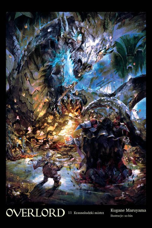 okładka Overlord #11 Krasnoludzki mistrzksiążka |  | Maruyama Kugane
