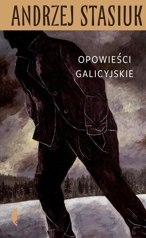 okładka Opowieści galicyjskieksiążka |  | Andrzej Stasiuk