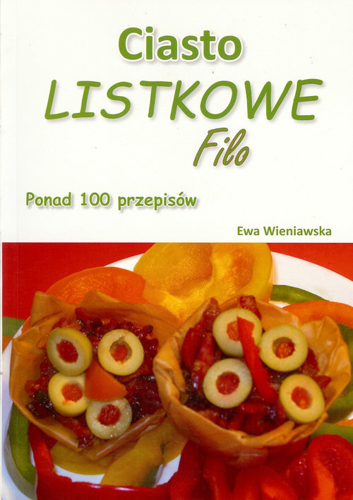 okładka Ciasto listkowe Filo Ponad 100 przepisówksiążka |  |