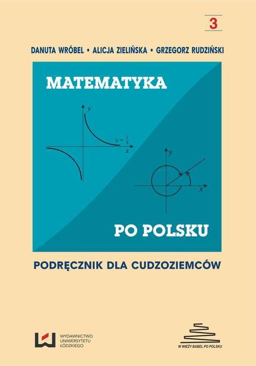 okładka Matematyka po polsku 3. Podręcznik dla cudzoziemcówebook | pdf | NULL
