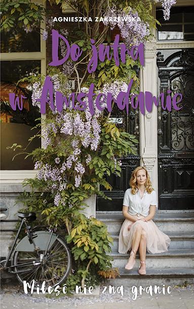 okładka Do jutra w Amsterdamieebook   epub, mobi   Agnieszka Zakrzewska