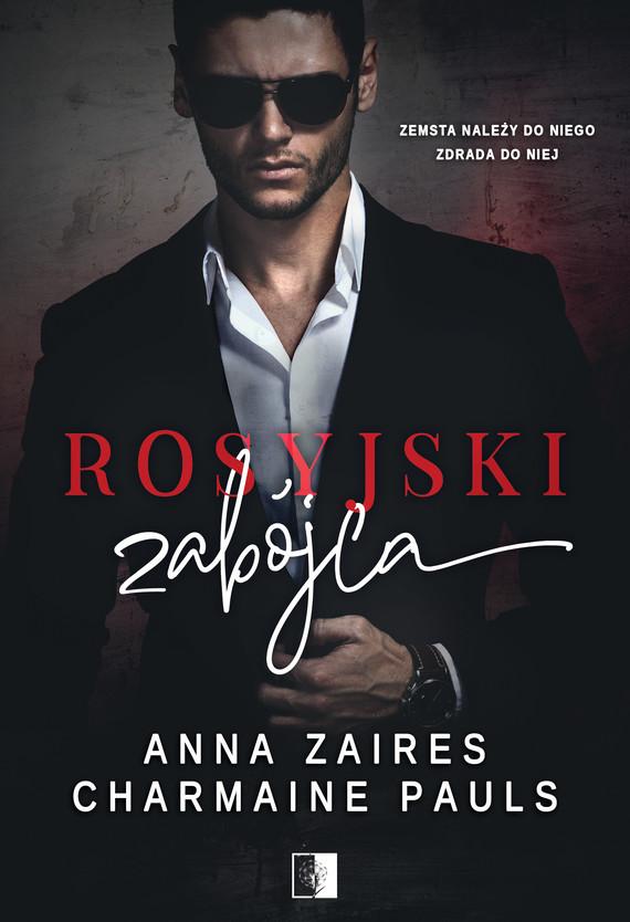 okładka Rosyjski zabójcaebook | epub, mobi | Anna Zaires, Charmaine Pauls