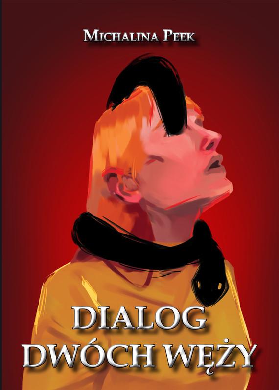 okładka Dialog dwóch wężyebook | epub, mobi | Peek Michalina