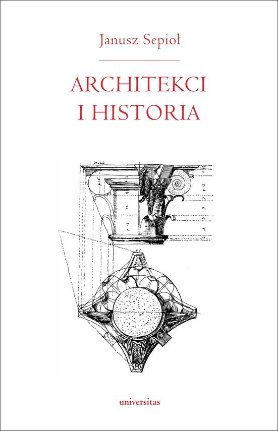 okładka Architekci i historiaebook | epub, pdf | Janusz  Sepioł