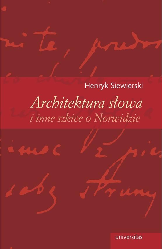 okładka Architektura słowa i inne szkice o Norwidzieebook | pdf | Siewierski Henryk