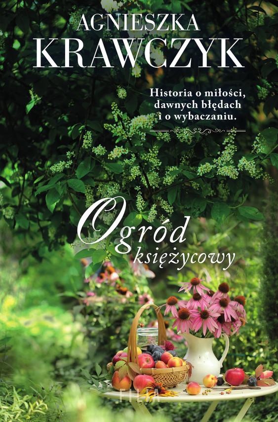 okładka Ogród księżycowyebook | epub, mobi | Agnieszka Krawczyk