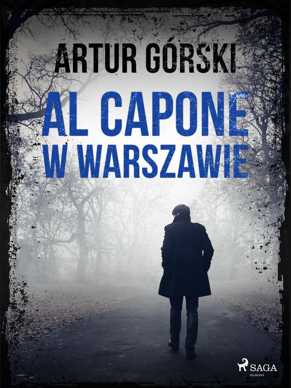 okładka Al Capone w Warszawieebook | epub, mobi | Artur Górski