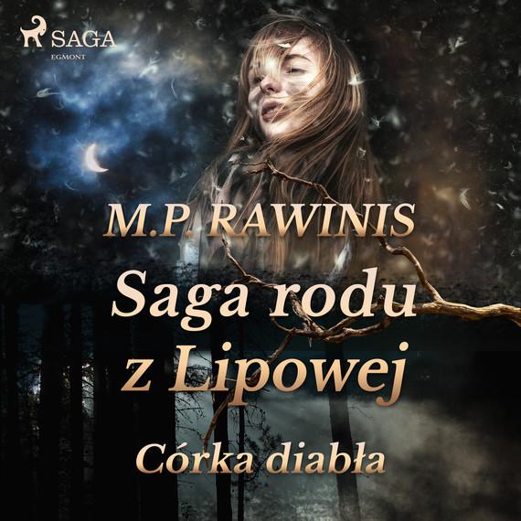 okładka Saga rodu z Lipowej 25: Córka diabłaaudiobook | MP3 | Marian Piotr Rawinis