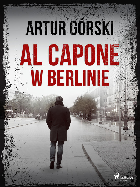 okładka Al Capone w Berlinieebook | epub, mobi | Artur Górski