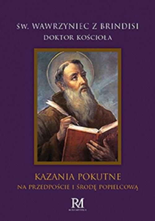 okładka Kazania Pokutne na przedpoście i środę popielcowąksiążka      z Brindisi Wawrzyniec