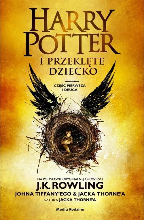 okładka Harry Potter i przeklęte dziecko. Część I i II. Wydanie poszerzone opr.tw.książka |  | Joanne K. Rowling, John Tiffany