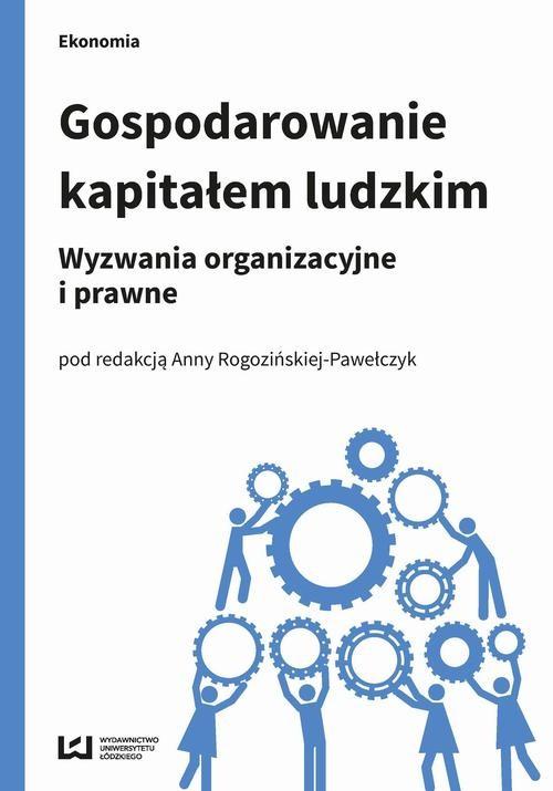 okładka Gospodarowanie kapitałem ludzkimebook | pdf | Anna Rogozińska-Pawełczyk