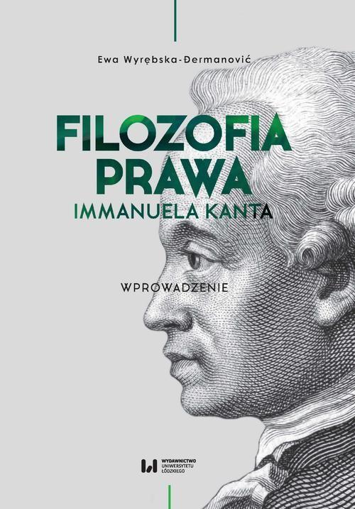 okładka Filozofia prawa Immanuela Kantaebook | pdf | Ewa Wyrębska-Dermanović