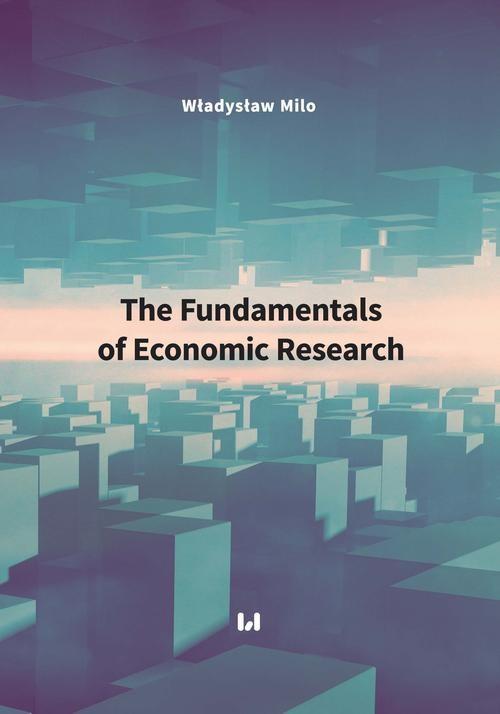 okładka The Fundamentals of Economic Researchebook | pdf | Władysław Milo