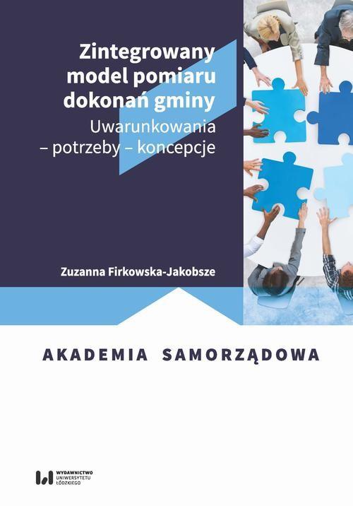 okładka Zintegrowany model pomiaru dokonań gminyebook | pdf | Zuzanna Firkowska-Jakobsze