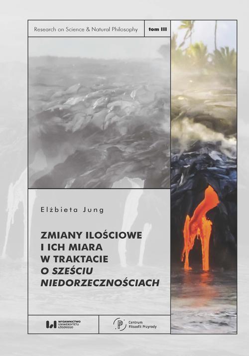 okładka Zmiany ilościowe i ich miara w traktacie O sześciu niedorzecznościachebook   pdf   Elżbieta Jung