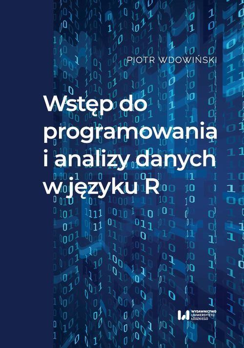 okładka Wstęp do programowania i analizy danych w języku Rebook | pdf | Piotr Wdowiński