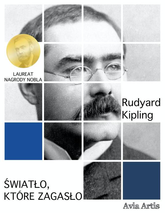 okładka Światło, które zagasłoebook | epub, mobi | Rudyard Kipling