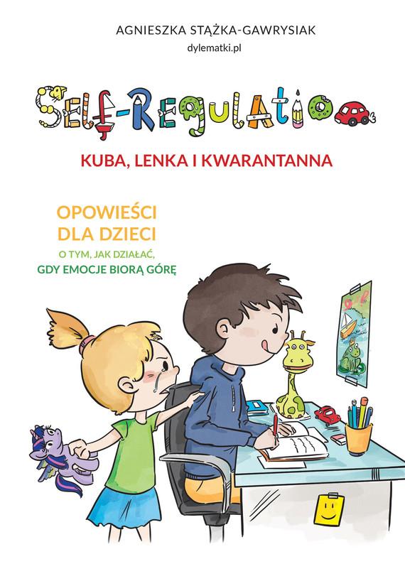 okładka Self-regulation. Kuba, Lenka i Kwarantannaebook | epub, mobi | Stążka-Gawrysiak Agnieszka