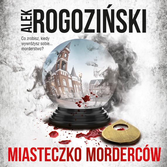 okładka Miasteczko mordercówaudiobook | MP3 | Alek Rogoziński
