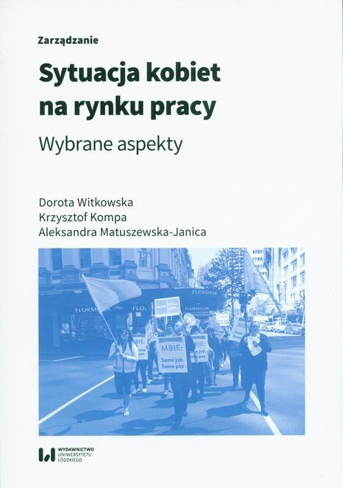 okładka Sytuacja kobiet na rynku pracyebook | pdf | Dorota Witkowska,, Krzysztof Kompa,