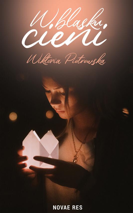 okładka W blasku cieniebook | epub, mobi | Wiktoria Piotrowska