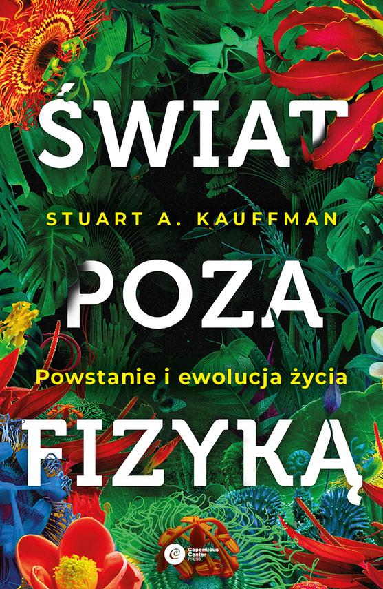 okładka Świat poza fizykąebook | epub, mobi | Stuart A. Kaufmann