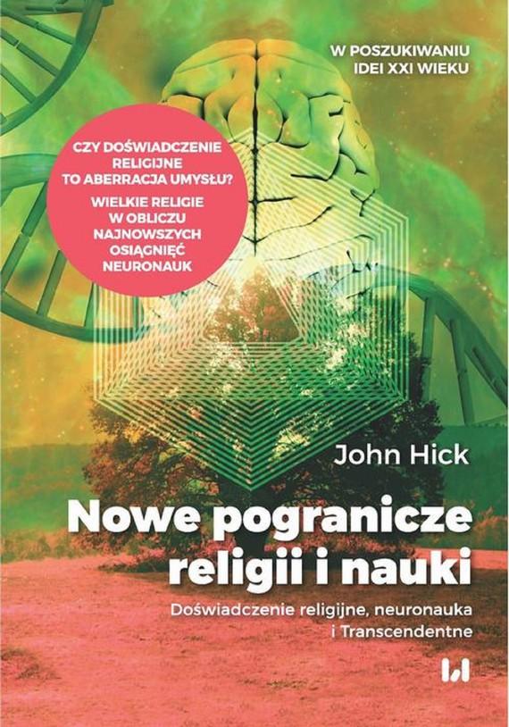 okładka Nowe pogranicze religii i naukiebook   epub, mobi, pdf   Hick John