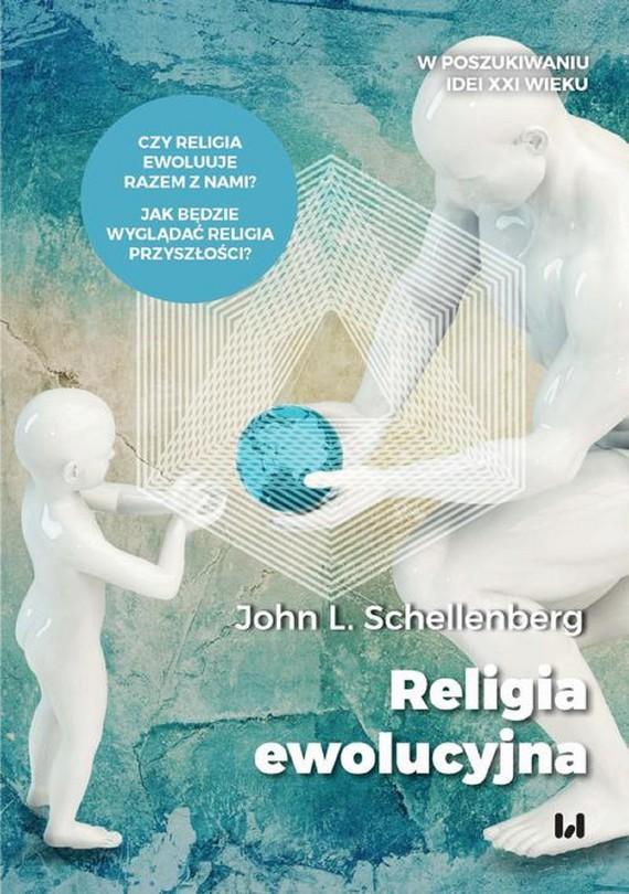 okładka Religia ewolucyjnaebook   epub, mobi, pdf   John L. Schellenberg
