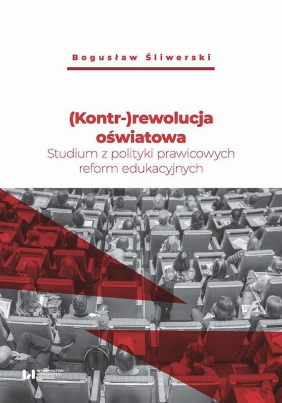 okładka (Kontr-)rewolucja oświatowaebook | epub, mobi, pdf | Bogusław Śliwerski