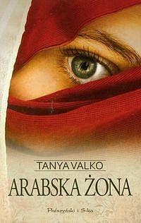 okładka Arabska żonaebook | epub, mobi | Tanya Valko