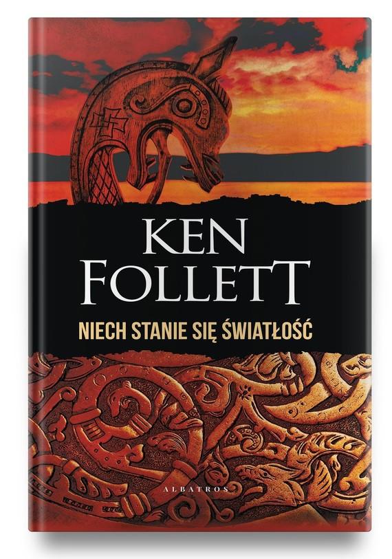 okładka Niech stanie się światłośćksiążka      Ken Follett