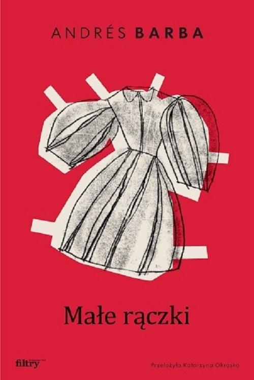 okładka Małe rączkiksiążka      Andrés Barba