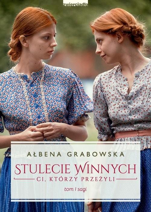 okładka Stulecie Winnych Tom 1 (wydanie serialowe)książka |  | Ałbena Grabowska