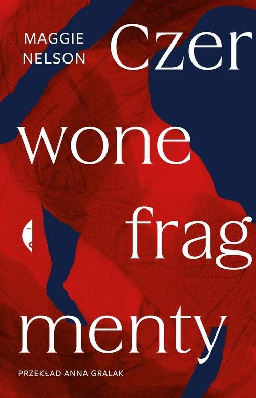 okładka Czerwone fragmenty Autobiografia procesuksiążka |  | Maggie Nelson