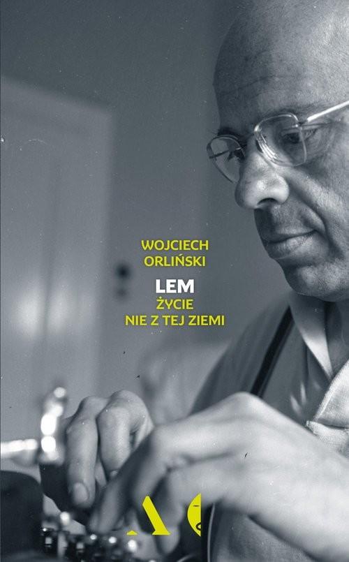 okładka Lem Życie nie z tej ziemiksiążka |  | Wojciech Orliński