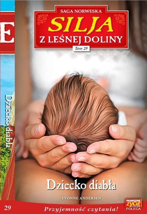 okładka Silja z Leśnej Doliny Tom.29 Dziecko diabłaksiążka |  | Yvonne Andersen