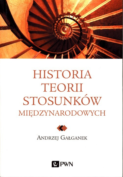 okładka Historia teorii stosunków międzynarodowychksiążka |  | Gałganek Andrzej