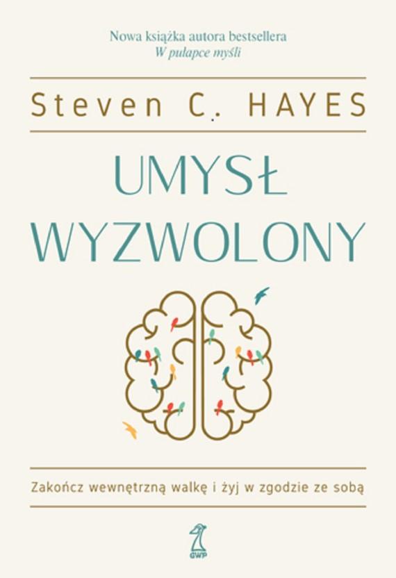 okładka Umysł wyzwolonyebook | epub, mobi | Steven C. Hayes