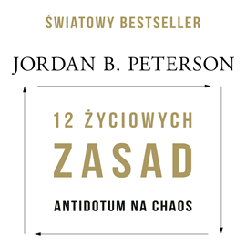 okładka 12 życiowych zasad: antidotum na chaosaudiobook | MP3 | B. Peterson Jordan