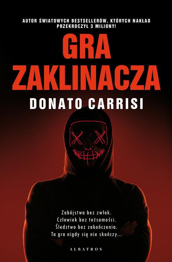 okładka GRA ZAKLINACZAebook | epub, mobi | Donato Carrisi