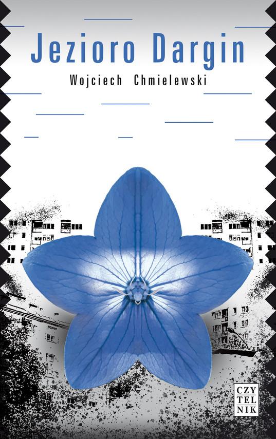 okładka Jezioro Darginebook | epub, mobi | Wojciech  Chmielewski
