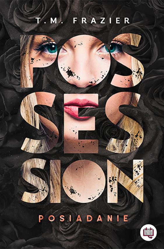 okładka Possession. Posiadanie. Perversion Trilogy. Tom 2ebook   epub, mobi   T. M.  Frazier
