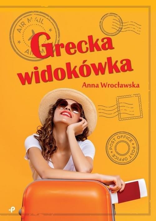 okładka Grecka widokówkaksiążka |  | Anna Wrocławska
