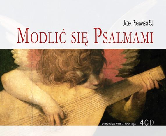 okładka Modlić się psalmamiaudiobook | MP3 | Jacek Poznański SJ