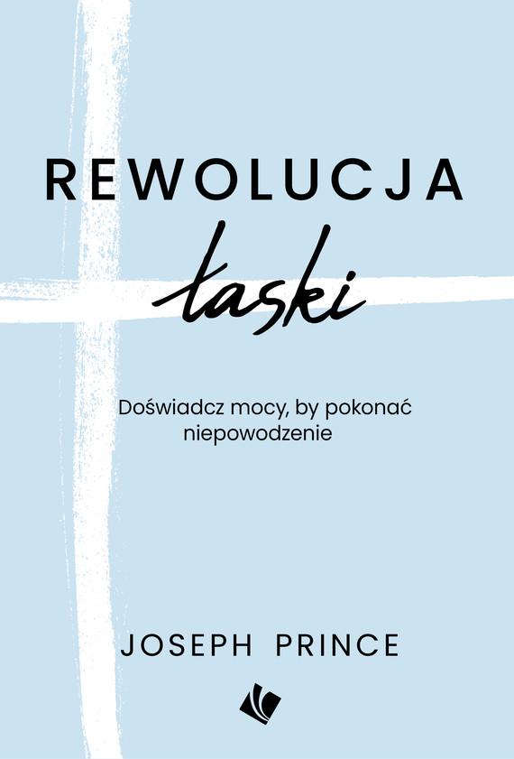okładka Rewolucja łaskiebook | epub, mobi | Prince Joseph