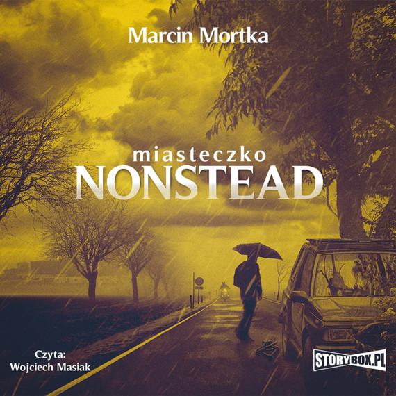 okładka Miasteczko Nonsteadaudiobook | MP3 | Marcin Mortka