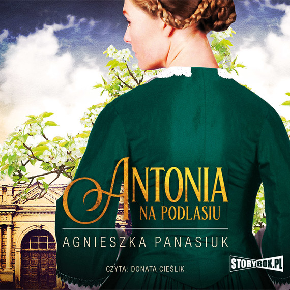okładka Na Podlasiu. Tom 1. Antoniaaudiobook | MP3 | Agnieszka Panasiuk